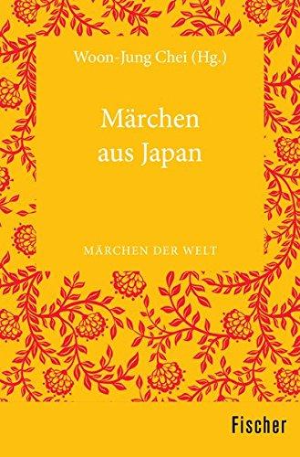 Märchen aus Japan: Märchen der Welt