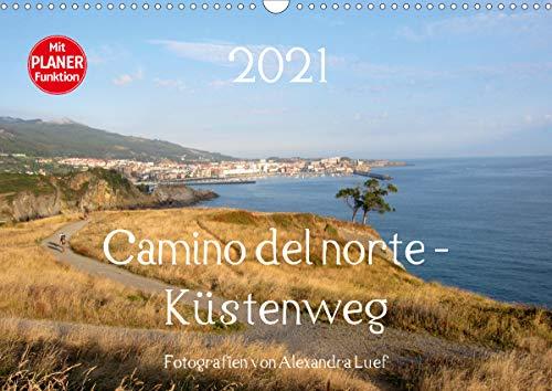 Camino del norte - Küstenweg (Wandkalender 2021 DIN A3 quer)