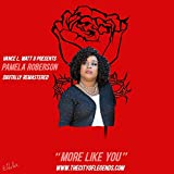 More Like You (feat. Pamela Roberson & V'land)