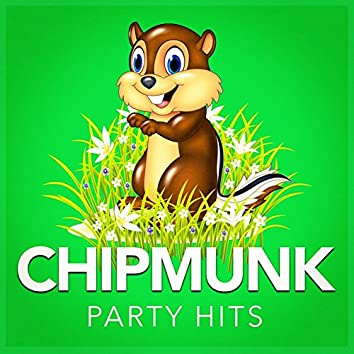 Chipmunk Party Hits