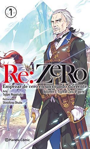 Re:Zero nº 07 (novela): Empezar de cero en un mundo diferente. Volumen 7:Truth of Zero 4ª parte (Manga Novelas (Light Novels))