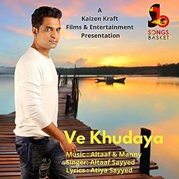 Ve Khudaya