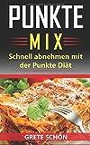 Punkte Mix: Schnell abnehmen mit der Punkte Diät