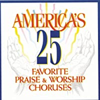 Don Marsh - America's 25 Favorite Praise & Worship Choruses (UK Import) (1 CD)