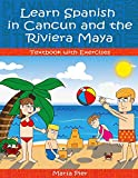 Learn Spanish in Cancun and the Riviera Maya