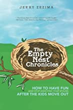 The Empty Nest Chronicles: How to Have Fun (and Stop Annoying Your Spouse) After the Kids Move Out