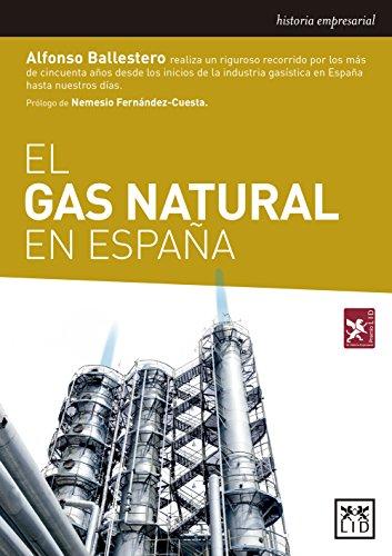 El gas natural en España (Acción empresarial)