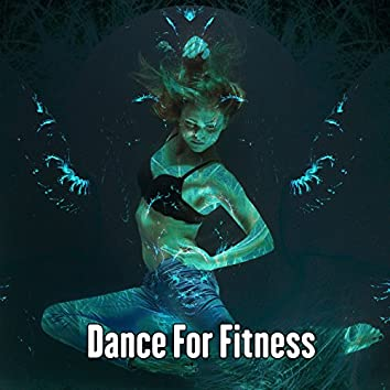 Dance For Fitness