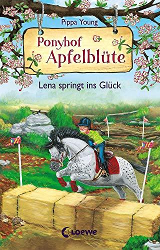 Ponyhof Apfelblüte 16 - Lena springt ins Glück: Pferdebuch für Mädchen ab 8 Jahre