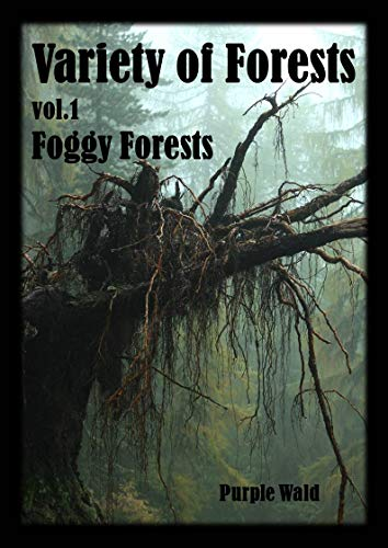 Foggy Forests, Variety of Forests vol.1: Cycle of Life (English Edition)