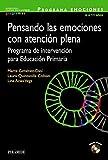 Programa Pensando Las Emociones 6 A 11 Años. Programa De Intervención Para Educación Primaria (Ojos Solares - Programas) - 9788436835793