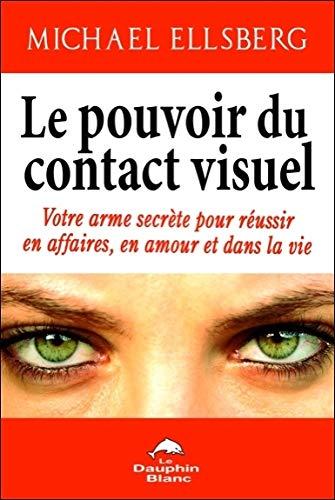 Le Pouvoir Du Contact Visuel