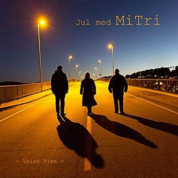 Veien hjem - Jul med MiTri