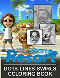 Wii Sports Resort Dots Lines Swirls Coloring Book: Wii Sports Resort Wonderful An Adult Activity Dots-Lines-Swirls Book