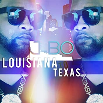 Louisiana 2 Texas (feat. Kene Wayne)