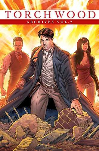 Torchwood Archives Volume 2: Archives Vol. 2