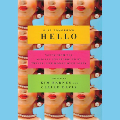 Kiss Tomorrow Hello audiobook cover art