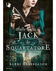 Stalking Jack. The ripper: Sulle tracce di Jack Lo Squartatore: 1