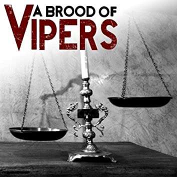 A Brood of Vipers