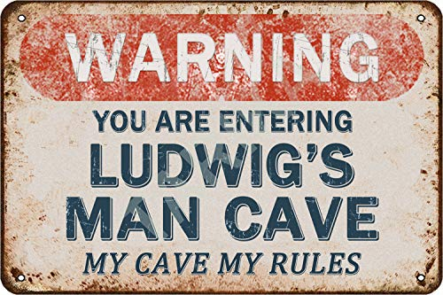 Tarika Warning You Are Entering Ludwig's Man Cave My Cave My Rules...
