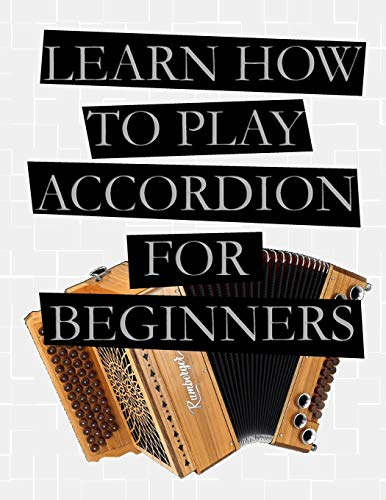 Learn How To Play Accordion For Beginners
