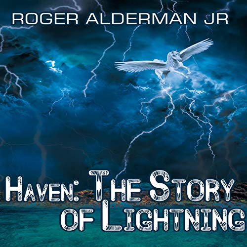 Haven: The Story of Lightning audiobook cover art
