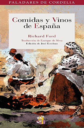 Comidas y vinos de España (Paladares de Cordelia nº 2) eBook: Ford ...