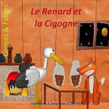 Le Renard et la Cigogne (Contes & Fables) (French Edition)