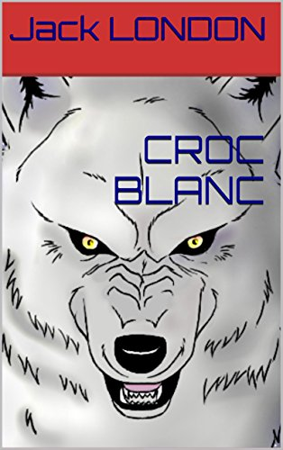 Download CROC BLANC (French Edition) B010BFFYYU