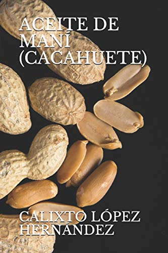 ACEITE DE MANÍ (CACAHUETE)