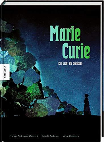 Marie Curie: Ein Licht im Dunkeln. Die Comic-Biografie. Graphic Novel