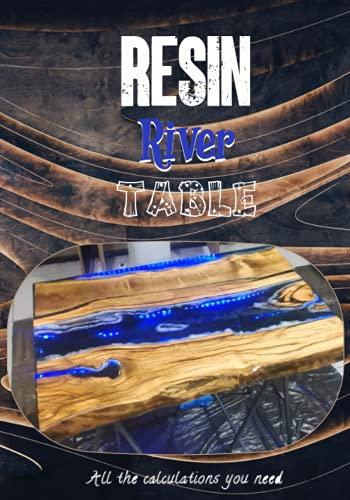 Resin River Table: Create Your Resin Table Step by Step, the Perfect Workbook for Resin Artists, Improve Your Artwork