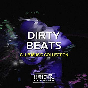 Dirty Beats (Club Music Collection)
