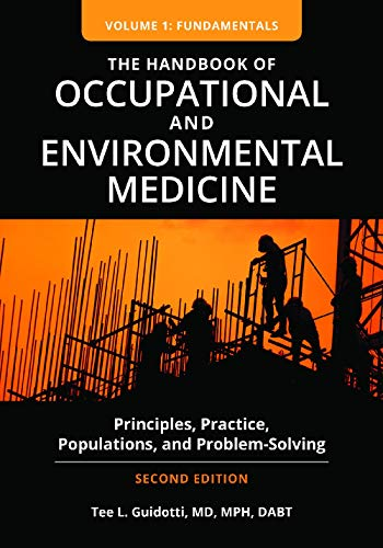 Compare Textbook Prices for Handbook of Occupational and Environmental Medicine: Principles, Practice, Populations, and Problem-Solving 2 Edition ISBN 9781440865268 by Guidotti, Tee L.