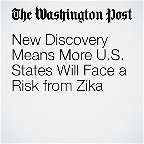 New Discovery Means More U.S. States Will Face a Risk from Zika cover art