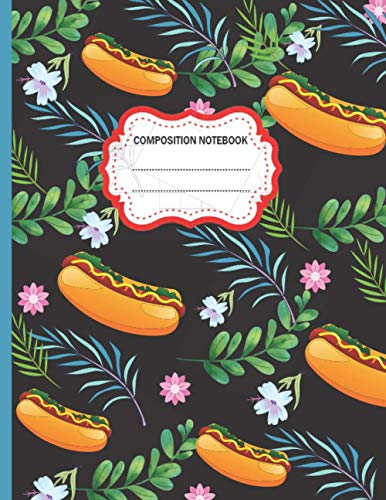 Composition Notebook: Cute Hot Dogs and Leaves College Ruled Composition Notebook for Writing Notes... for Girls, Kids, School, Students and ... Dogs Composition Notebook For Girls And Boys