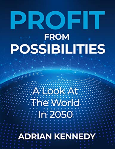 Profit from Possibilities: A Look at the World In 2050