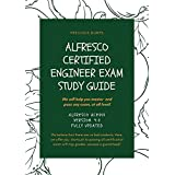 Alfresco Certified Engineer Exam Study Guide: Alfresco ACE001 Version: 4.0 FULLY UPDATED (English Edition)