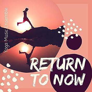 Return to Now: Yoga Music Ensemble
