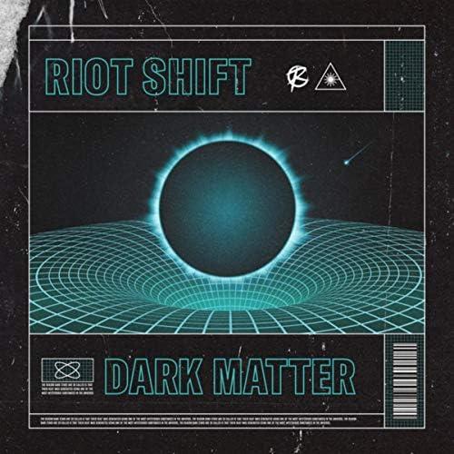 Riot Shift