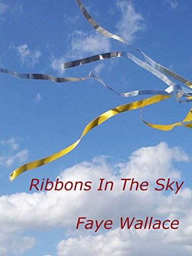 Ribbons In The Sky (English Edition)