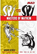 [ Spy Vs Spy Masters of Mayhem[ SPY VS SPY MASTERS OF MAYHEM ] By Prohias, Antonio ( Author )Aug-11-2009 Paperback