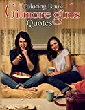 Gilmore Girls Coloring Book: A Book Can Help You Love Life After Stressful Study And Work, Helping You To Balance Your Life.