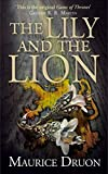 The Lily and the Lion (The Accursed Kings) (Book 6)