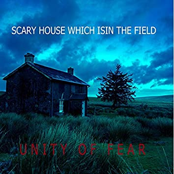 Scary House Which Is in the Field