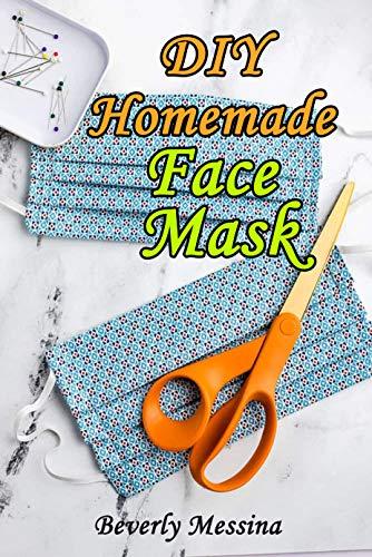 DIY Homemade Face Mask (English Edition)