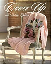 Cover Up with Nicky Epstein: Knitted Afghans from her Personal Collection
