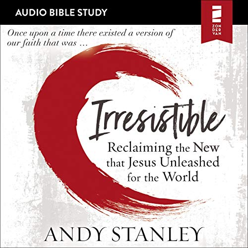 Page de couverture de Irresistible: Audio Bible Studies