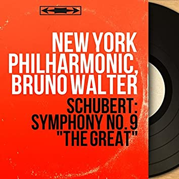 "Schubert: Symphony No. 9 ""The Great"" (Mono Version)"