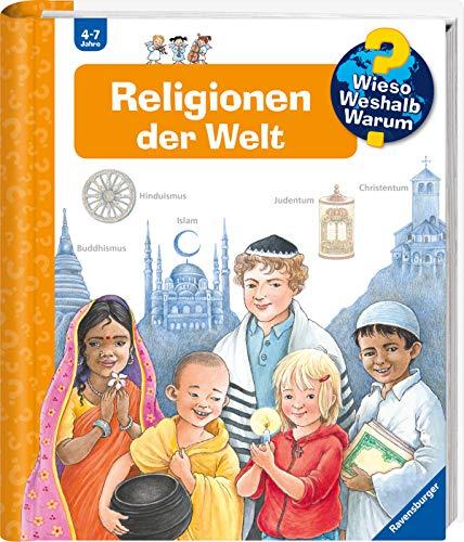 Religionen der Welt (Wieso? Weshalb? Warum?, Band 23)